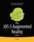 Pro iOS 5 Augmented Reality (eBook, PDF)