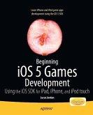 Beginning iOS 5 Games Development (eBook, PDF)