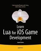Learn Lua for iOS Game Development (eBook, PDF)