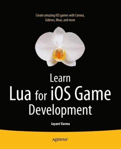 Learn Lua for iOS Game Development (eBook, PDF) - Varma, Jayant