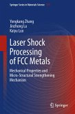 Laser Shock Processing of FCC Metals (eBook, PDF)