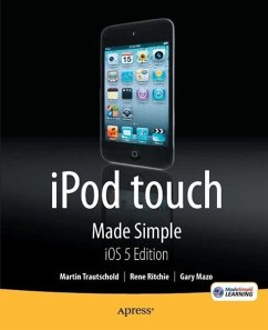 iPod touch Made Simple, iOS 5 Edition (eBook, PDF) - Trautschold, Martin; Ritchie, Rene