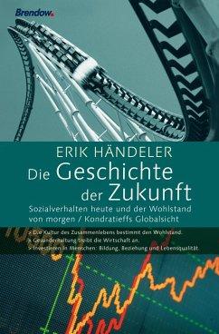 Die Geschichte der Zukunft (eBook, ePUB)