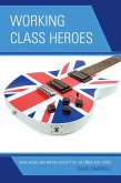 Working Class Heroes (eBook, ePUB)