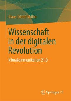 Wissenschaft in der digitalen Revolution (eBook, PDF) - Müller, Klaus-Dieter
