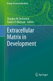 Extracellular Matrix in Development (eBook, PDF)