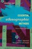 Essential Ethnographic Methods (eBook, ePUB)