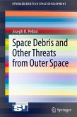 Space Debris and Other Threats from Outer Space (eBook, PDF)