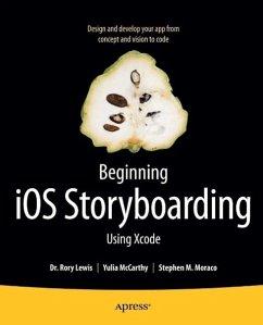 Beginning iOS Storyboarding (eBook, PDF) - Lewis, Rory; Moraco, Stephen M.; McCarthy, Yulia
