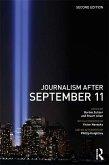 Journalism After September 11 (eBook, ePUB)