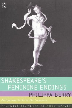 Shakespeare's Feminine Endings (eBook, PDF) - Berry, Philippa