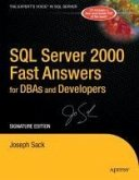SQL Server 2000 Fast Answers for DBAs and Developers, Signature Edition (eBook, PDF)
