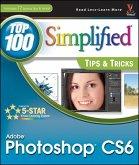 Adobe Photoshop CS6 Top 100 Simplified Tips and Tricks (eBook, PDF)