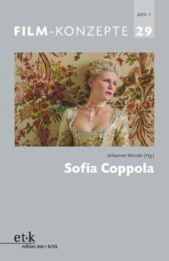 FILM-KONZEPTE 29 - Sofia Coppola (eBook, PDF)