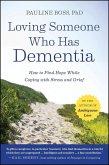 Loving Someone Who Has Dementia (eBook, ePUB)