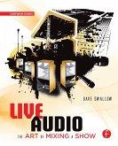 Live Audio: The Art of Mixing a Show (eBook, PDF)