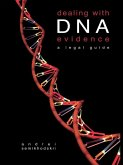 Dealing with DNA Evidence (eBook, ePUB)