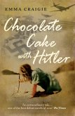 Chocolate Cake With Hitler (eBook, ePUB)