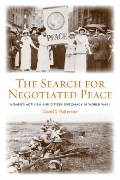 The Search for Negotiated Peace (eBook, PDF) - Patterson, David S.