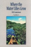 Where the Water Lilies Grow (eBook, PDF)