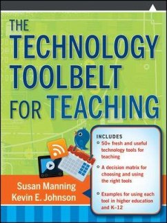 The Technology Toolbelt for Teaching (eBook, PDF) - Manning, Susan; Johnson, Kevin E.