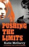 Pushing the Limits (A Pushing the Limits Novel) (eBook, ePUB)