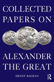 Collected Papers on Alexander the Great (eBook, ePUB)