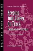 Keeping Your Career on Track (eBook, ePUB)