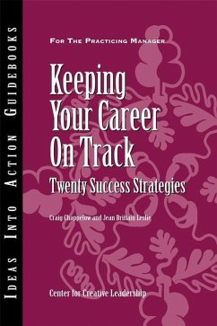 Keeping Your Career on Track (eBook, ePUB) - Chappelow, Craig; Leslie, Jean