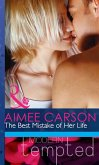 The Best Mistake of Her Life (Mills & Boon Modern Heat) (eBook, ePUB)