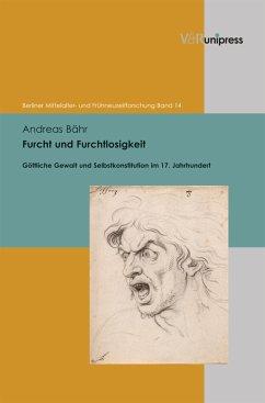 Furcht und Furchtlosigkeit (eBook, PDF) - Bähr, Andreas