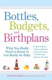 Bottles, Budgets, and Birthplans (eBook, ePUB)