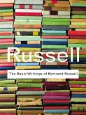 The Basic Writings of Bertrand Russell (eBook, ePUB)