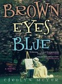 Brown Eyes Blue (eBook, ePUB)