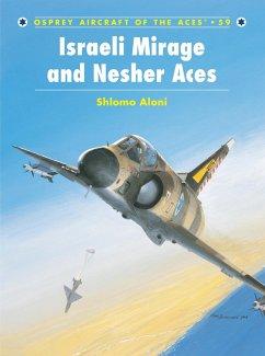 Israeli Mirage III and Nesher Aces (eBook, PDF) - Aloni, Shlomo