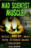 Mad Scientist Muscle (eBook, ePUB)