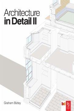 Architecture in Detail II (eBook, PDF) - Bizley, Graham
