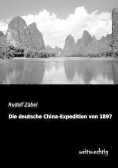 Die deutsche China-Expedition von 1897 - Zabel, Rudolf