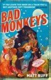 Bad Monkeys (eBook, ePUB)