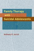Family Therapy with Suicidal Adolescents (eBook, ePUB)