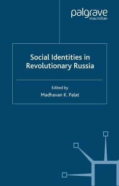 Social Identities in Revolutionary Russia (eBook, PDF) - Palat, Madhavan K.