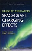 Guide to Mitigating Spacecraft Charging Effects (eBook, ePUB)