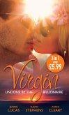 Virgin: Undone by the Billionaire: The Innocent's Dark Seduction / Count Maxime's Virgin / Untamed Billionaire, Undressed Virgin (eBook, ePUB)