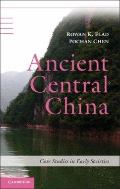 Ancient Central China (eBook, PDF) - Flad, Rowan K.