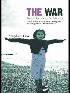 The War for Children's Minds (eBook, ePUB) - Law, Stephen