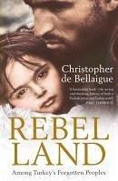 Rebel Land (eBook, ePUB) - De Bellaigue, Christopher