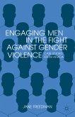 Engaging Men in the Fight against Gender Violence (eBook, PDF)