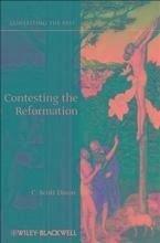 Contesting the Reformation (eBook, PDF) - Dixon, C. Scott