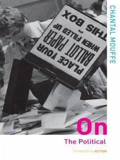 On the Political (eBook, PDF) - Mouffe, Chantal