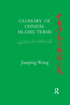 Glossary of Chinese Islamic Terms (eBook, PDF) - Wang, Jiangping